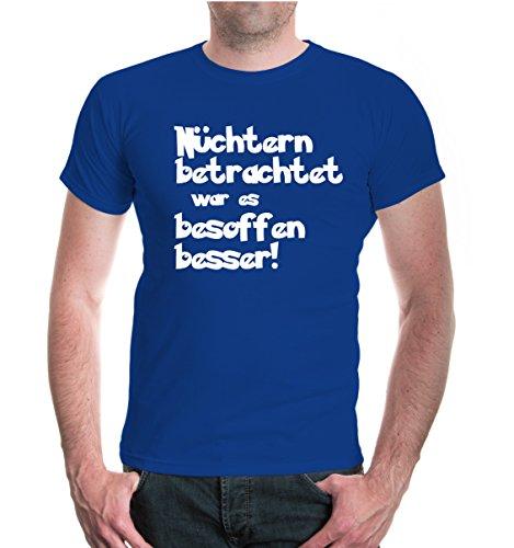 buXsbaum® Herren Unisex Kurzarm T-Shirt Nüchtern betrachtet war es besoffen Besser | Spaß Fun Betrunken | M royal-White Blau