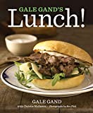 Gale Gand's Lunch! (English Edition)