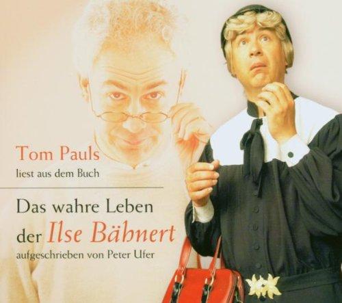 Tom Pauls liest aus dem Buch Das Wahre Leben der Ilse Bähnert