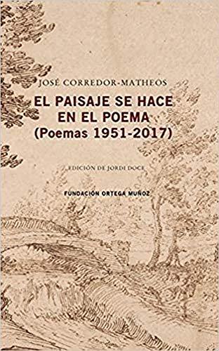 El paisaje se hace en el poema: Poemas 1951-2017 (TERRITORIOS NARRADOS)