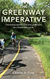 The Greenway Imperative: Connecting...