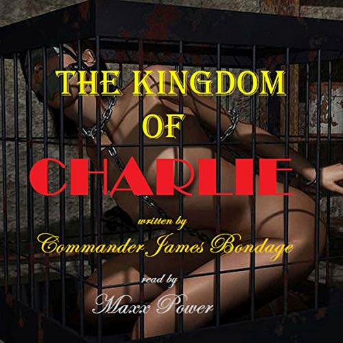 The Kingdom of Charlie audiobook cover art