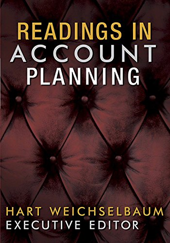 Readings in Account Planning (The Copy Workshop) 2nd Edition