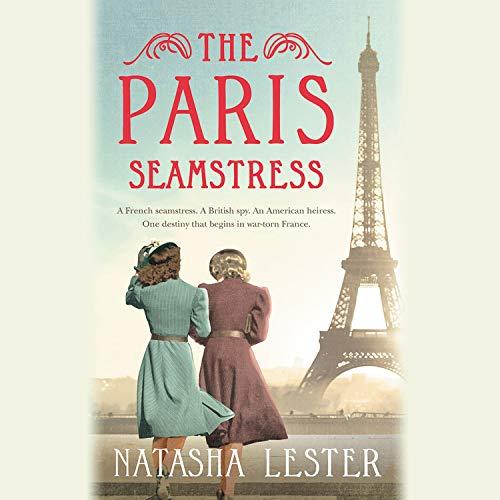 The Paris Seamstress Audiobook By Natasha Lester cover art
