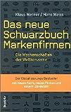 Das neue Schwarzbuch Markenfirmen: Die Machenschaften der Weltkonzerne - Klaus Werner