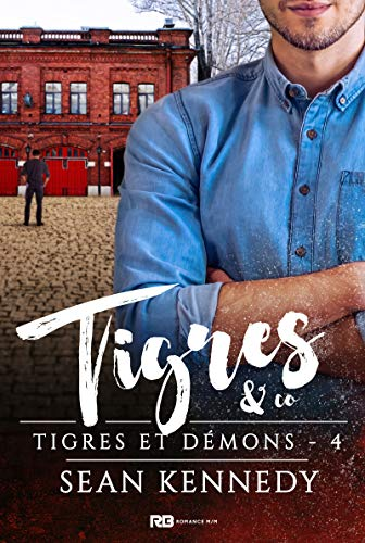 Tigres & Co: Tigres et démons, T4 par [Sean Kennedy, Christine Gauzy-Svahn]