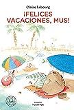 ¡Felices vacaciones, Mus!