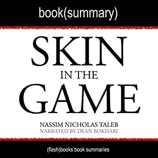 Summary of Skin in the Game by Nassim Nicholas Taleb: Hidden Asymmetries in Daily Life audiobook cover art