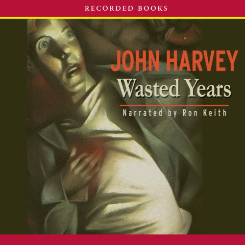 Wasted Years audiobook cover art