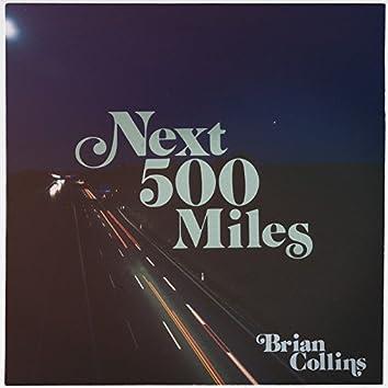 Next 500 Miles
