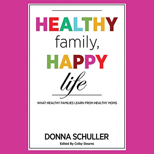 Healthy Family, Happy Life audiobook cover art