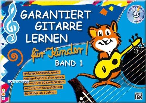 Garantiert Gitarre Lernen für Kinder - Gitarre Noten [Musiknoten]