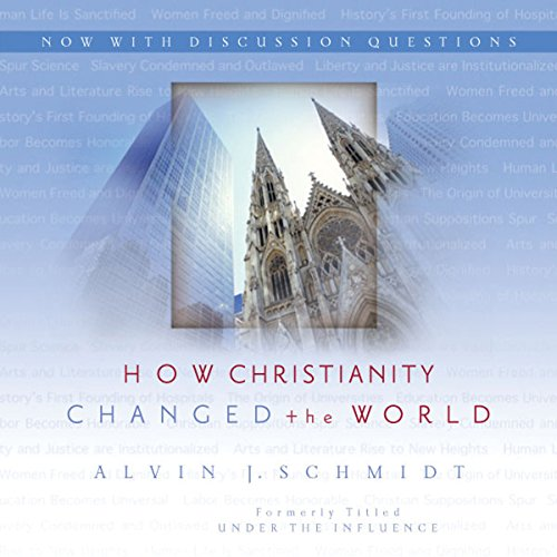 How Christianity Changed the World cover art
