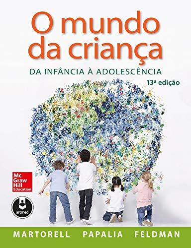 O Mundo da Criança: Da Infância à Adolescência