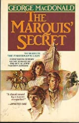 Copy of The Marquis' Secret by George MacDonald