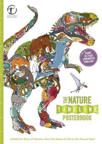 The Nature Timeline Posterbook: Unfold the Story of Nature―from the Dawn of Life to the Present Day!