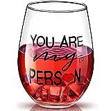 Copa de Vino sin Tallo de You're My Person, Regalos Divertidos de BFF para Mejor Amigo Mujer Hermana en Graduación Festival de Acción de Gracias Navidad Copa de Vino Presente, 17 Oz