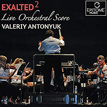 Exalted: Live Orchestral Score, Vol. 2