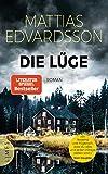 Die Lüge: Roman - Mattias Edvardsson