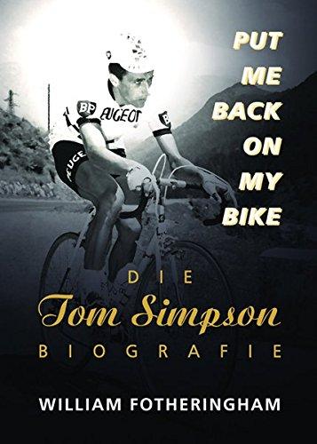 Put me back on my bike - Die Tom-Simpson-Biografie