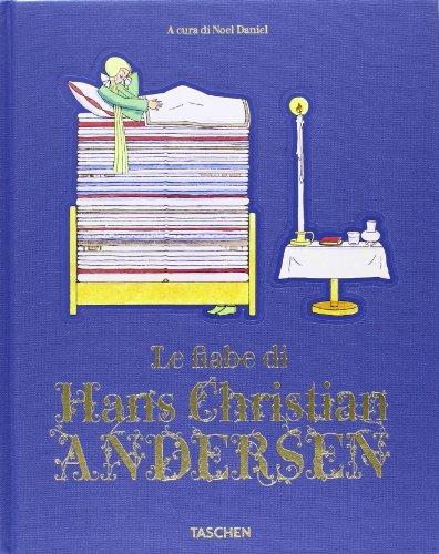 Le fiabe di Hans Christian Andersen. Ediz. illustrata
