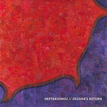 Oxzana's Return Part I