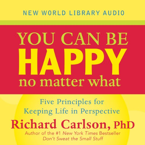 You Can Be Happy No Matter What audiobook cover art