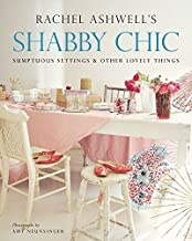 Shabby Chic: Sumptuous Settings and Other Lovely Things Paperback – November 23, 2004