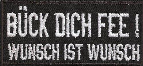 BÜCK DICH FEE, Wunsch ist Wunsch, Rocker Biker Heavy Metal Aufnäher Patch