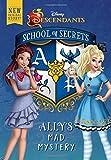 School of Secrets: Ally's Mad Mystery (Disney Descendants) (School of Secrets (3))