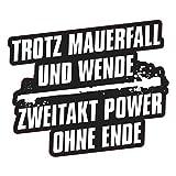 Aufkleber Trotz Mauerfall und Wende 2 Takt Power (Wetterfest)