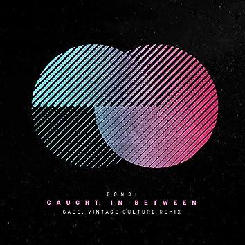 Caught in Between (Remix)