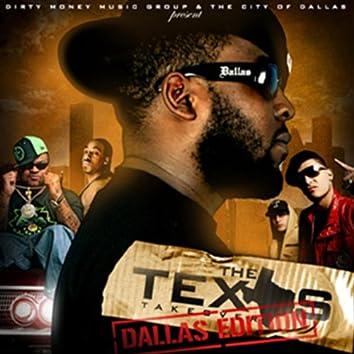 The Texas Takeover (Dallas Edition)