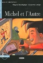 Lire et s'entrainer: Michel et l'Autre + CD