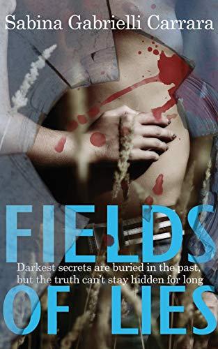 Book: FIELDS OF LIES by Sabina Gabrielli Carrara