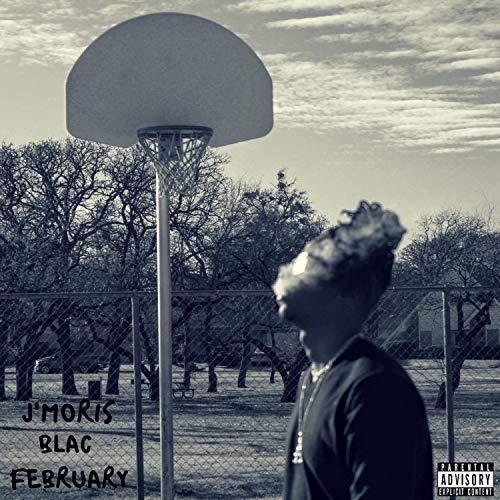 Blac February [Explicit]