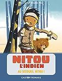 Nitou l'Indien - Au secours, Nitou!
