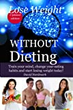 FREE KINDLE BOOK: Lose Weight WITHOUT Dieting
