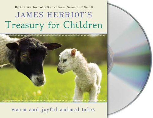 JAMES HERRIOTS TREAS FOR CH 2D: Warm and Joyful Tales by the Author of All Creatures Great and Small