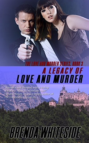 Book: A Legacy of Love and Murder (The Love and Murder Series Book 3) by Brenda Whiteside
