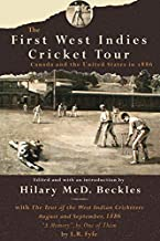 First West Indies Cricket: Canada and the United States in 1866