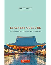 Japanese Culture: The Religious and Philosophical Foundations [Idioma Inglés]