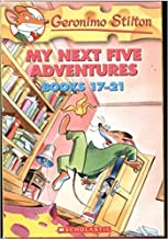 Geronimo Stilton, My Next Five Adventures, Books 17 to 21: Watch Your Whiskers, Stilton!/ Shipwreck on the Pirate Islands/ My Name is Stilton/ Surf's Up/ The Wild, Wild West