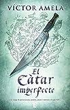 El Càtar imperfecte (Catalan Edition)