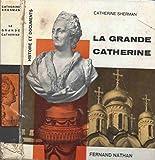 Catherine la Grande. - Flammarion