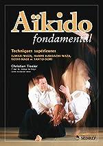 Aïkido - Techniques supérieures de Christian Tissier