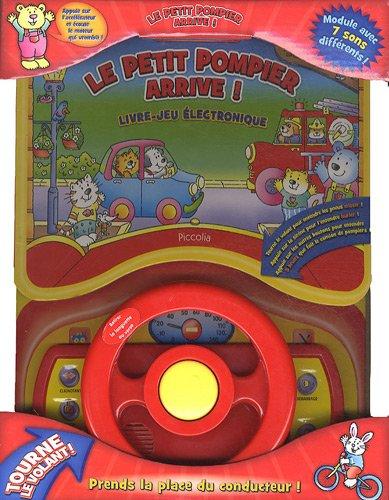 Le petit pompier arrive !: Livre-jeu électronique