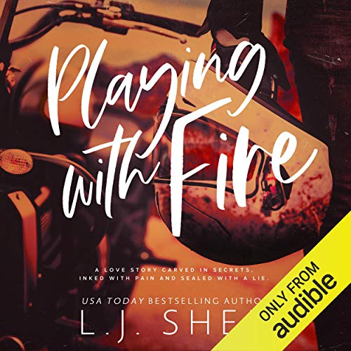 Playing with Fire Audiobook By L.J. Shen cover art