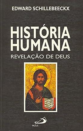 História Humana. Revelação de Deus