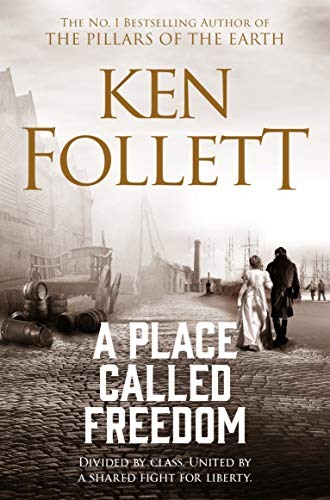 Compare Textbook Prices for A Place Called Freedom New Edit/Cover Edition ISBN 9781509864300 by Follett, Ken